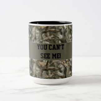 You Can't See Me Funny Camo Mug