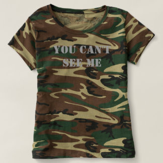 """""""You Can't See Me"""" Women's Camouflage T-Shirt"""