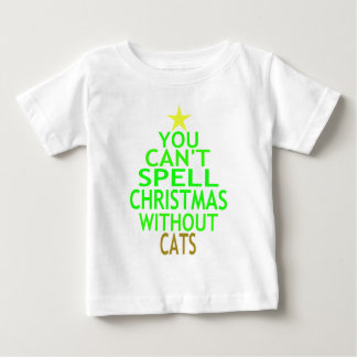 You Can't Spell Christmas Without Cats Baby T-Shirt