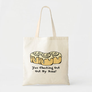 You Checking Out My Buns? Budget Tote Bag