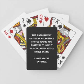 You collapsed it! Quantum Physics Humor Playing Cards
