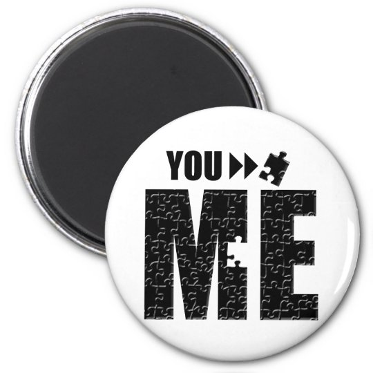 You Complete Me, Romantic Apparel and Gifts. 6 Cm Round Magnet