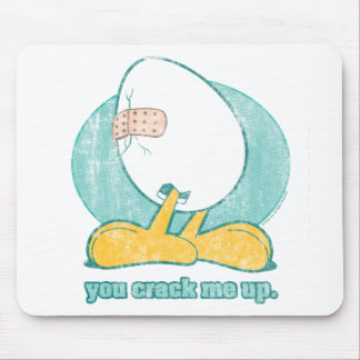You Crack Me Up Mousepad
