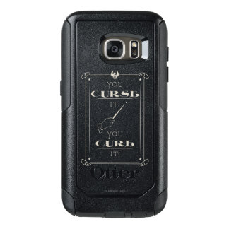 You Curse It, You Cure It OtterBox Samsung Galaxy S7 Case