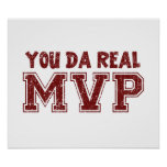 You Da Real MVP Poster