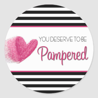 You deserve to sees Pampered Classic Round Sticker