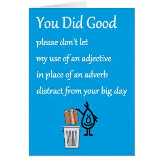You Did Good - a funny Congratulations Poem Card