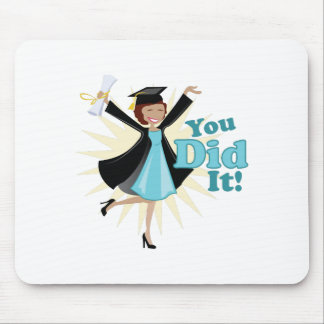 You Did It! Mouse Pad