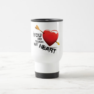 You did touch my Heart 15 Oz Stainless Steel Travel Mug