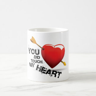 You did touch my Heart Classic White Coffee Mug
