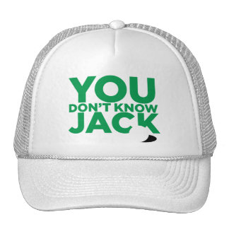 You Don t Know Jack Trucker Hat