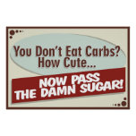 You Don't Eat Carbs? Poster