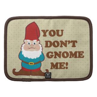You Dont Gnome Me! Organizer