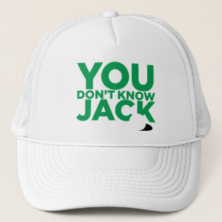"""""""You Don't Know Jack"""" Cap"""