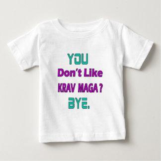 You Don't Like Krav Maga Tshirts
