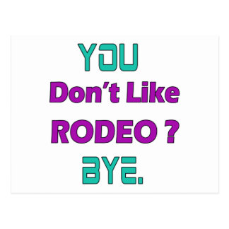 You don't like Rodeo ? Postcard