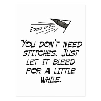 You don't need stitches postcard