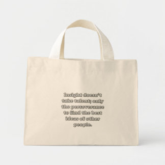 You don't need talent to have great insight canvas bag