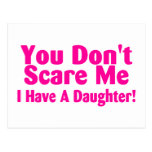 You Dont Scare Me I Have A Daughter Pink