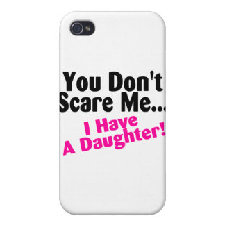 You Dont Scare Me I Have A Daughter Pink Black iPhone 4/4S Cases