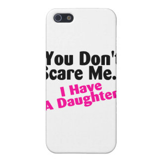 You Dont Scare Me I Have A Daughter Pink Black iPhone 5 Cases