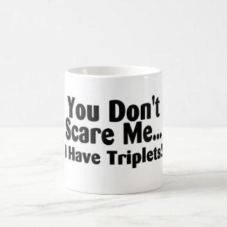 You Dont Scare Me I Have Triplets Basic White Mug