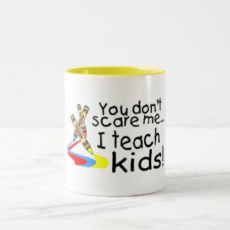 You Dont Scare Me I Teach Kids (Crayons) Coffee Mug