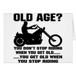 You Don't Stop Riding When You Get Old Card