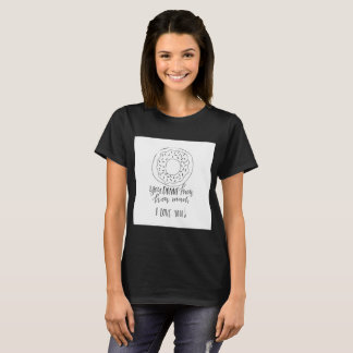 You Donut Know How Much I Love You T-Shirt
