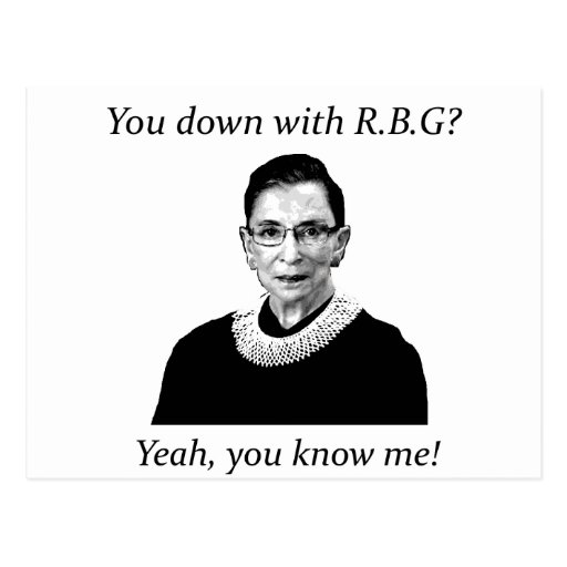 You down with RBG? Post Cards