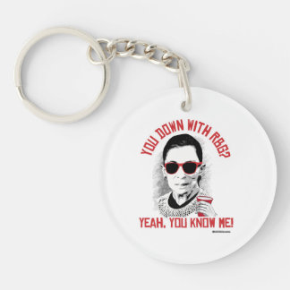 You Down with RBG Yeah You know me Double-Sided Round Acrylic Key Ring