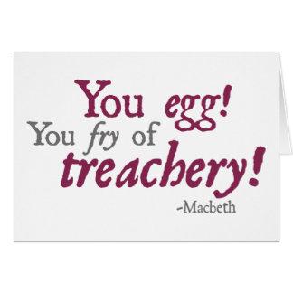 You Egg!  You Fry of Treachery! Card