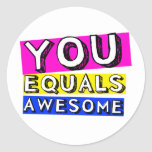 You Equals Awesome Sticker