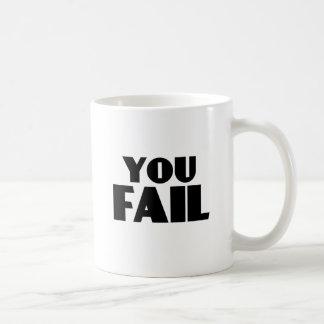 You Fail Mug