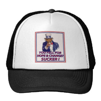 You Fell For Hope and Change? Trucker Hat