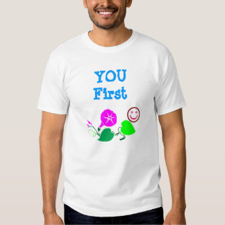 You First  :  Wisdom  n  Decorations Tees