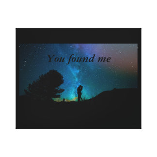 You found me canvas print