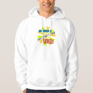 You Gained a Level Hoodie