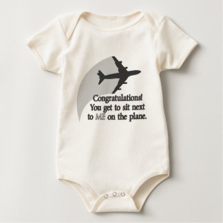 You Get to Sit Next to Me on the Plane Baby Bodysuit