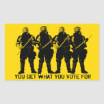 You Get What You Vote For Sticker Set