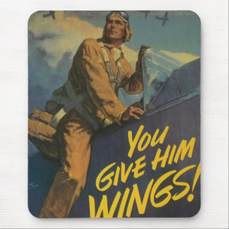 You Give Him Wings! Mouse Pad