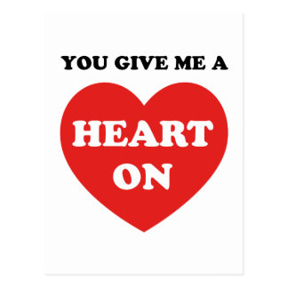 You Give Me A Heart On Post Card