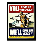 You Give Us The Fire Post Card
