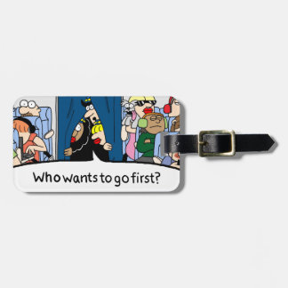 You Go First Luggage Tag