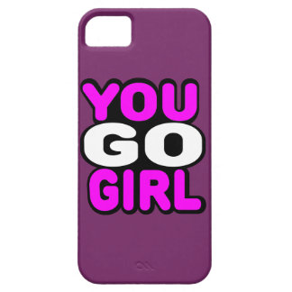 You Go GIrl iPhone 5 Cover