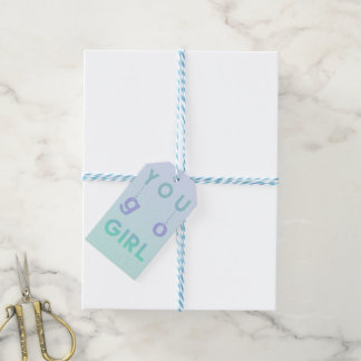 You Go Girl - Fun typography Motivational Gift Tag