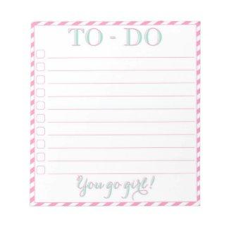 You go girl! To-Do List