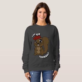 You Go Squirrel Women's Sweatshirt