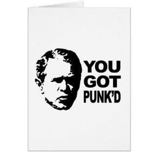 You got punk'd greeting card