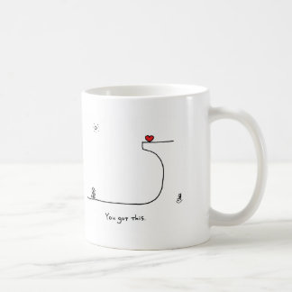 """You got this."" by HeartsAndAll Basic White Mug"